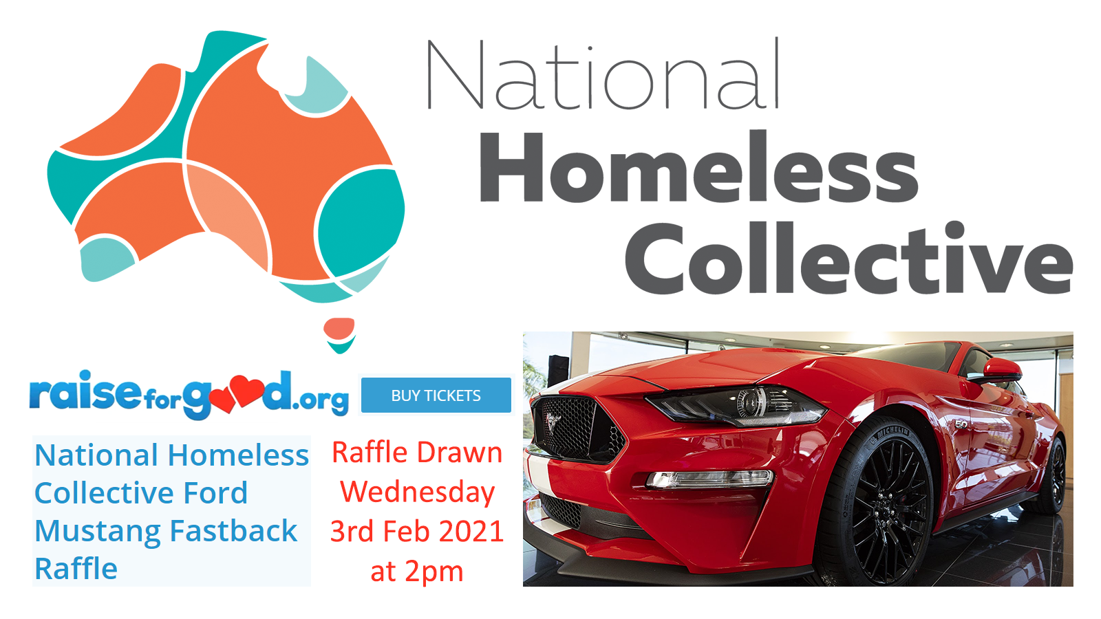 Raise For Good – National Homeless Collective – Ford Mustang Raffle