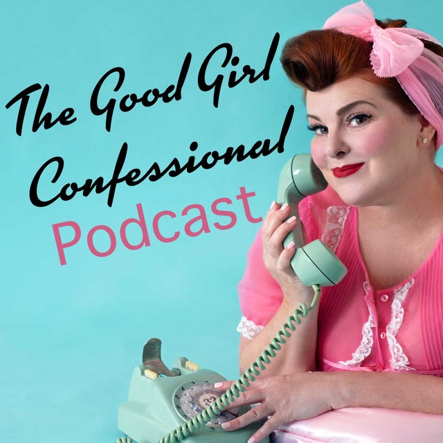 Donna on The Good Girl Confessional Podcast